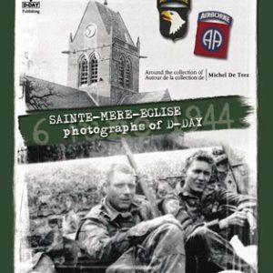 SAINTE-MERE-EGLISEPhotographs of D-Day[EN]